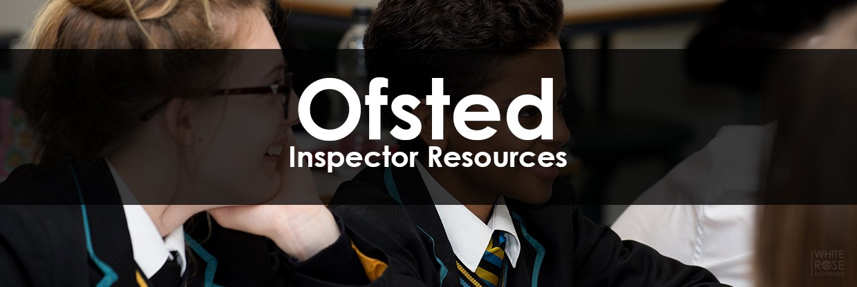 Ofsted - Inspector Resources